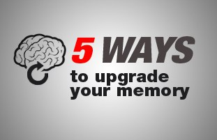 5 Ways to Upgrade Your Memory, working memory